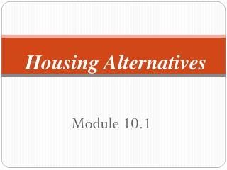 Housing Alternatives