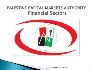 PALESTINE  CAPITAL MARKETS AUTHORITY Financial  Sectors