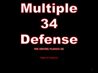 Multiple  34  Defense