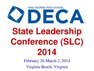 State Leadership Conference (SLC) 2014