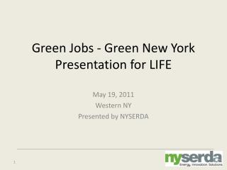 Green Jobs - Green New York  Presentation for LIFE