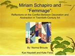 miriam schapiro and  femmage :  reflections on the conflict between decoration and abstraction in twentieth-century art