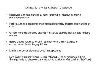 Context for the Bank Branch Challenge