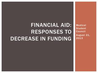 Financial Aid: Responses to decrease in funding
