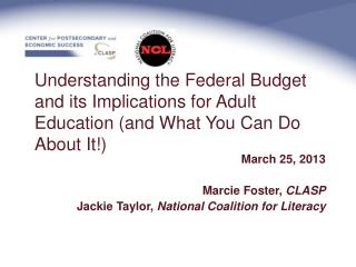 Understanding the Federal Budget and its Implications for Adult Education (and What You Can Do About It!)