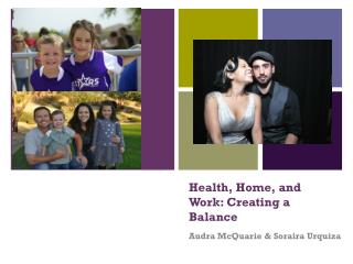 Health, Home, and Work: Creating a Balance