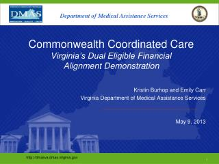 Commonwealth Coordinated Care Virginia's Dual Eligible Financial  Alignment Demonstration