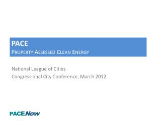 PACE Property Assessed Clean Energy