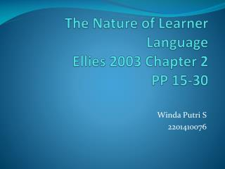 The Nature of Learner Language Ellies  2003 Chapter 2 PP 15-30