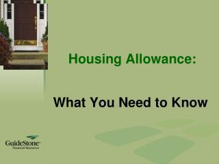 Housing Allowance: