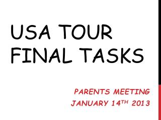 USA Tour Final Tasks