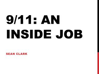 9/11: An Inside job