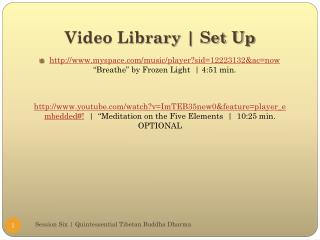 Video Library | Set Up