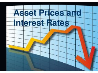 Asset Prices and Interest Rates