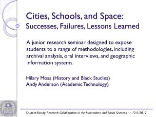 Cities, Schools, and Space: Successes, Failures, Lessons Learned