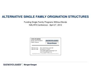 Funding Single Family Programs Without Bonds NALHFA Conference - April 27, 2012