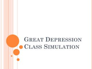 Great Depression Class Simulation