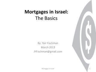 Mortgages in Israel: The Basics