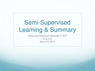 Semi-Supervised Learning & Summary