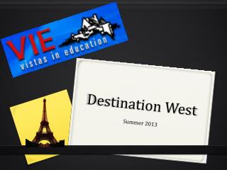 Destination West