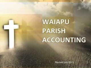 WAIAPU PARISH ACCOUNTING