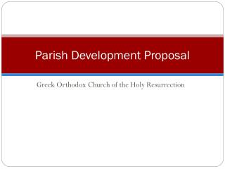 Parish Development Proposal