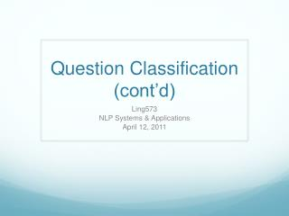 Question Classification (cont'd)