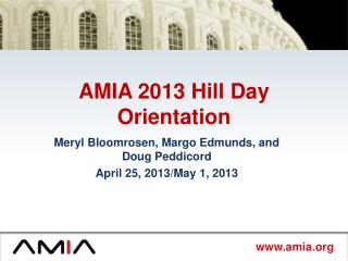 AMIA 2013 Hill Day Orientation