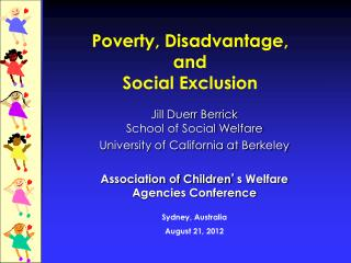 Poverty,  Disadvantage,  and  Social Exclusion