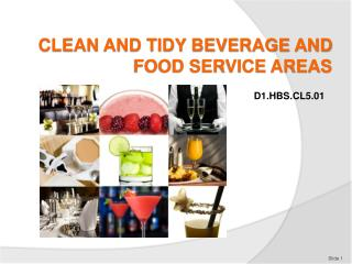 CLEAN AND TIDY BEVERAGE AND FOOD SERVICE AREAS