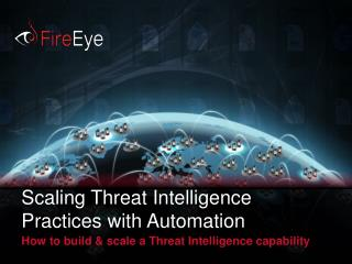 Scaling Threat Intelligence Practices with Automation