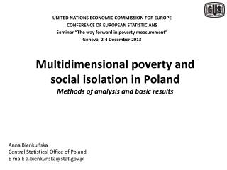 Multidimensional poverty  and  social isolation  in Poland Methods  of  analysis  and  basic results