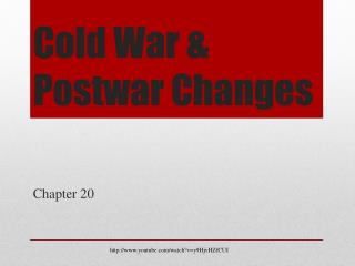 Cold War &  Postwar Changes
