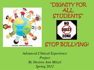 Advanced Clinical Experience  Project By Desiree Ann  Mitzel Spring 2012