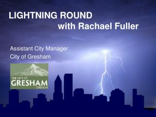 LIGHTNING ROUND                     with  Rachael Fuller