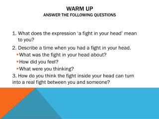 WARM UP answer the following questions