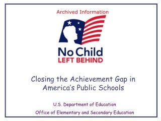Closing the Achievement Gap in America's Public Schools