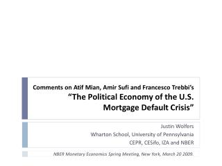"Comments on Atif Mian, Amir Sufi and Francesco  Trebbi's ""The Political Economy of the U.S. Mortgage Default Crisis"""
