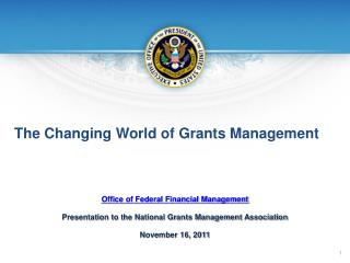 The Changing  World  of Grants Management
