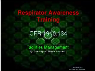 Respirator Awareness Training CFR 1910.134