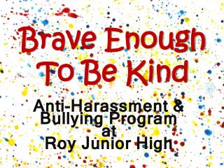 Brave Enough To Be Kind