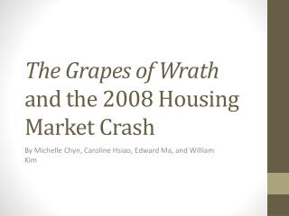 The Grapes of Wrath  and the 2008 Housing Market Crash