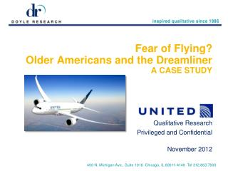 Fear of Flying? Older Americans and the Dreamliner A CASE STUDY
