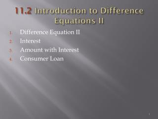 11.2  Introduction to Difference Equations II