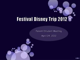 Festival Disney Trip 2012