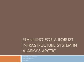 Planning for a Robust Infrastructure System in Alaska's Arctic