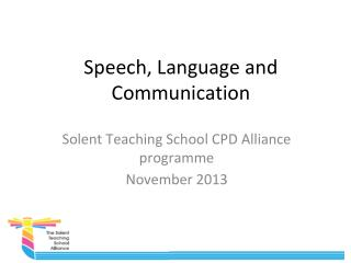 Speech,  Language  and C ommunication