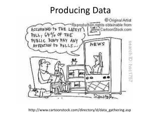 Producing Data