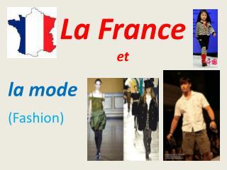 La France et