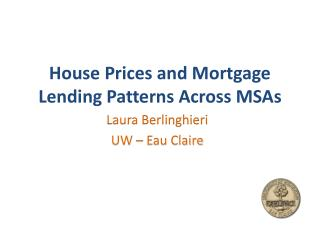 House Prices and Mortgage Lending Patterns Across MSAs